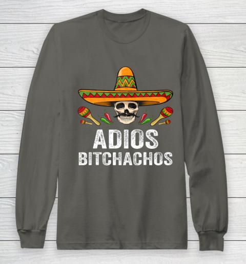 Adios Bitchachos Shirt Funny Mexican Skull Cinco De Mayo Long Sleeve T-Shirt 5