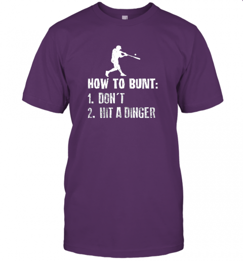 iybw how to bunt don39 t hit a dinger shirt funny baseball jersey t shirt 60 front team purple