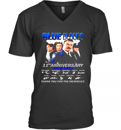 Blue Bloods 11Th Anniversary 2010 2021 Thank You For The Memories Signature V-Neck T-Shirt