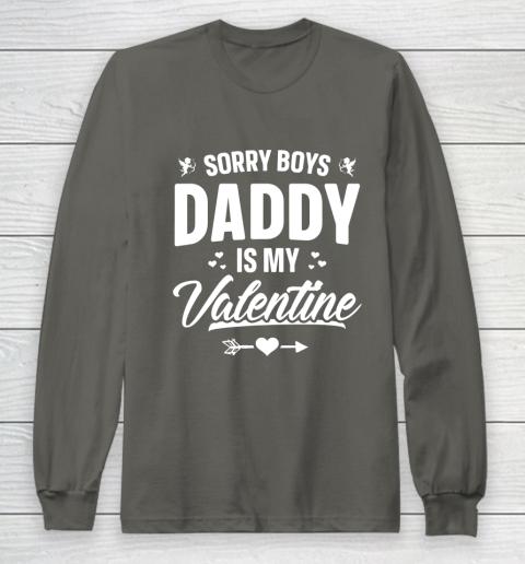 Funny Girls Love Shirt Cute Sorry Boys Daddy Is My Valentine Long Sleeve T-Shirt 5
