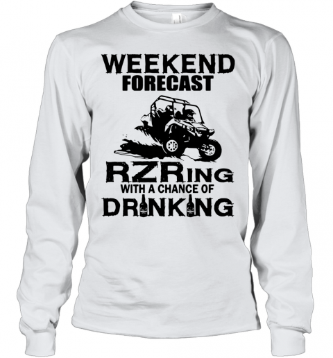 Weekend Forecast Rzring With A Chance Of Drinking Youth Long Sleeve