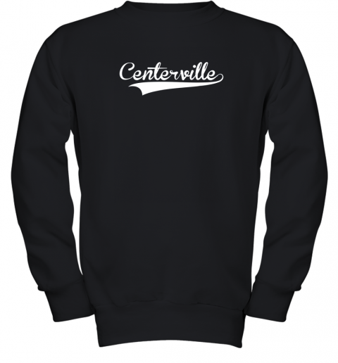 CENTERVILLE Baseball Softball Styled Youth Sweatshirt
