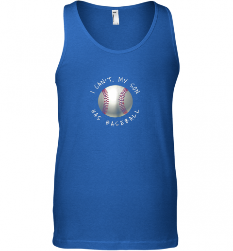 ypsw i can39 t my son has baseball practice for moms dads unisex tank 17 front royal