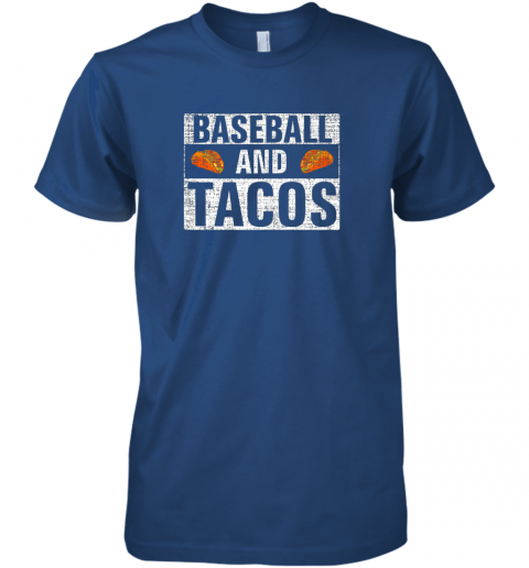x31s vintage baseball and tacos shirt funny sports cool gift premium guys tee 5 front royal