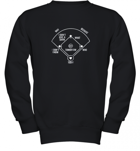 Who's on First Shirt Funny Positions (Dark) Youth Sweatshirt