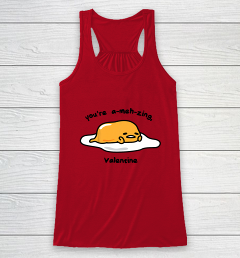 Gudetama the Lazy Egg A meh zing Valentine Racerback Tank 4