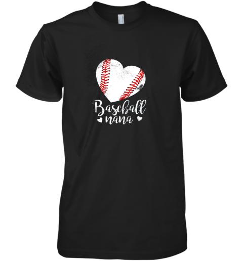 Funny Baseball Nana Shirt Gift For Men Women Premium Men's T-Shirt