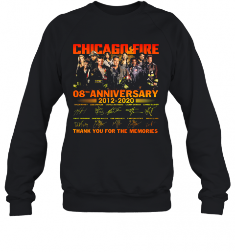 Chicago Fire 08Th Anniversary 2012 2020 Signatures Thank You For The Memories Sweatshirt