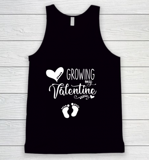 Growing my Valentine Tshirt for Wife Tank Top