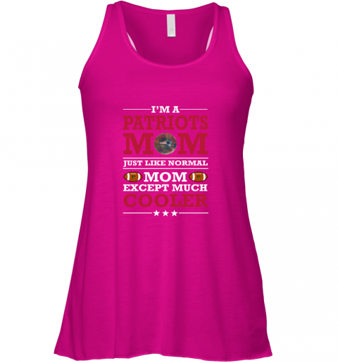 d6gk i39 m a patriots mom just like normal mom except cooler nfl flowy tank 32 front neon pink