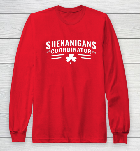 Shenanigans Coordinator Shirt St Patrick s Day Long Sleeve T-Shirt 7