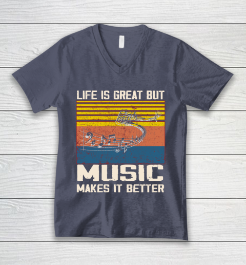 Life is good but music makes it better V-Neck T-Shirt 7