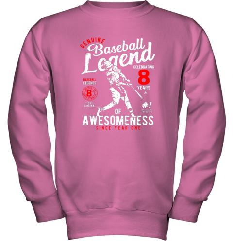 v7hw kids 8th birthday gift baseball legend 8 years youth sweatshirt 47 front safety pink