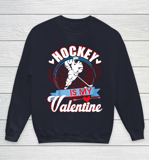 Hockey Is My Valentine Funny Valentines Day Youth Sweatshirt 2