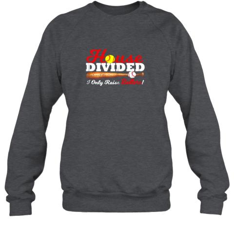 kry9 house divided i only raise ballers softball baseball sweatshirt 35 front dark heather