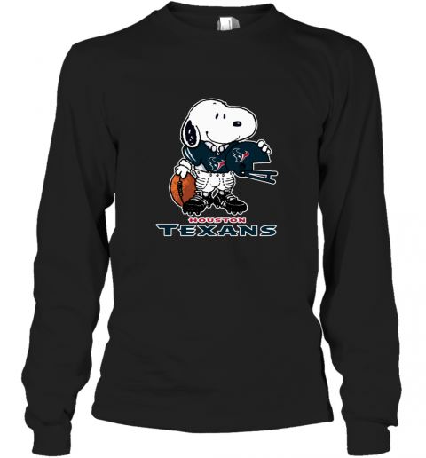 Snoopy  Strong And Proud Houston Texans Player NFL Long Sleeve T-Shirt