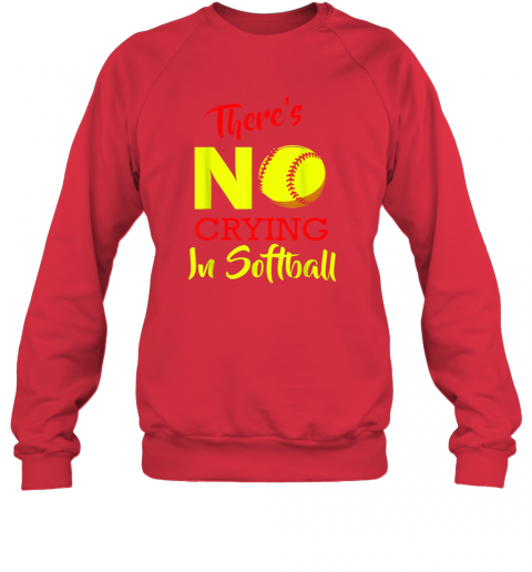 uhm1 there39 s no crying in softball baseball coach player lover sweatshirt 35 front red