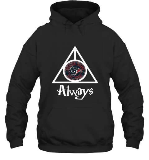 Always Love The Houston Texans x Harry Potter MashuP NFL Hoodie