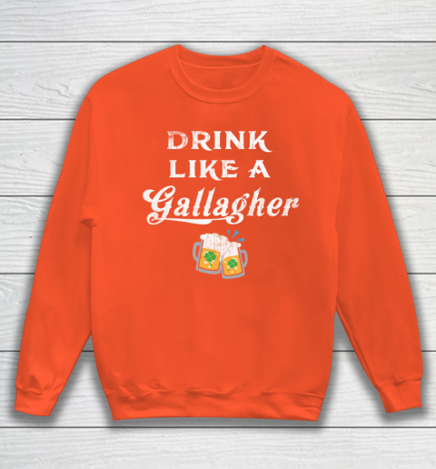 Beer Lover Funny Shirt Drink Like A Gallagher, St. Patricks Day Sweatshirt 3