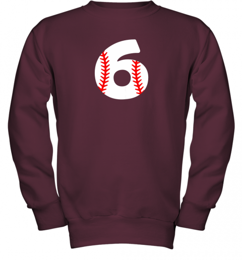 mrhd sixth birthday 6th baseball shirtnumber 6 born in 2013 youth sweatshirt 47 front maroon