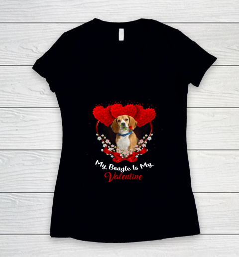 My Beagle is My Valentine Day 2019 Dog Women's V-Neck T-Shirt