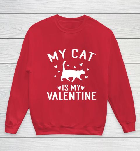 My Cat is My Valentine T Shirt Anti Valentines Day Youth Sweatshirt 7