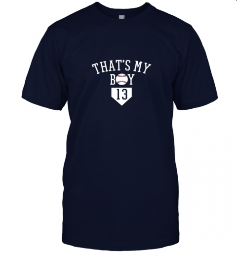 eyny that39 s my boy 13 baseball number 13 jersey baseball mom dad jersey t shirt 60 front navy