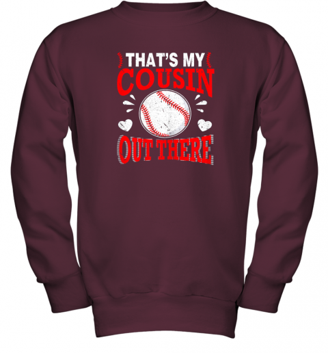 6lkb hearts baseball player that39 s my cousin out there fan youth sweatshirt 47 front maroon