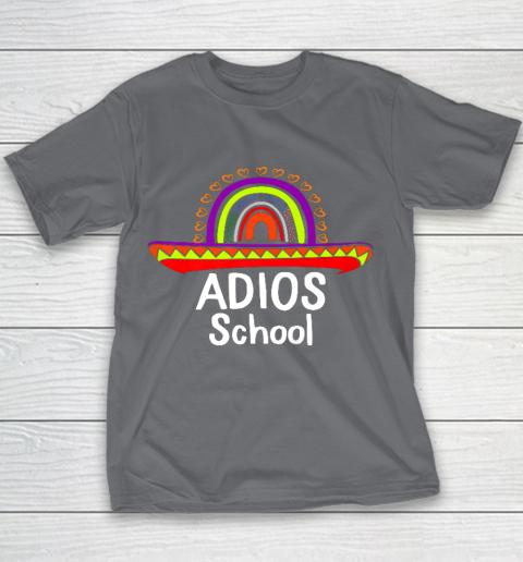 Adios School Happy Last Day Of School 2021 Teacher Mexican Youth T-Shirt 5