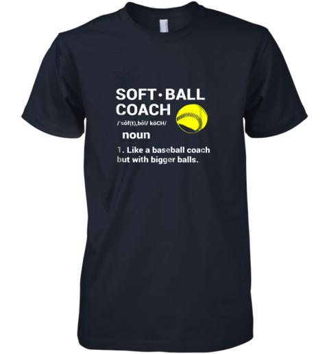 ynk5 soft ball coach like baseball bigger balls softball premium guys tee 5 front midnight navy