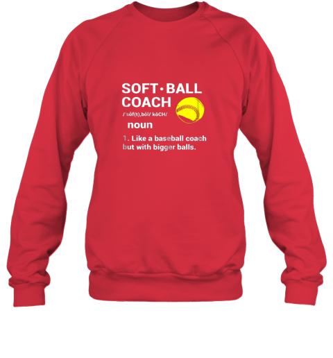 z5kc soft ball coach like baseball bigger balls softball sweatshirt 35 front red