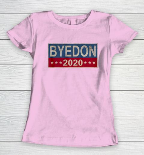 Bye Don 2020 ByeDon Button Joe Biden Funny Anti Trump Women's T-Shirt 6