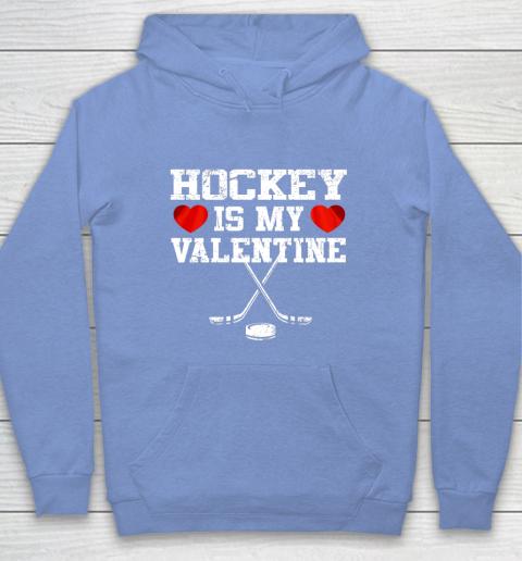 Hockey Is My Valentine Hoodie 8