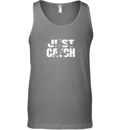 8rzp just catch baseball catchers gear shirt baseballin gift unisex tank 17 front graphite heather