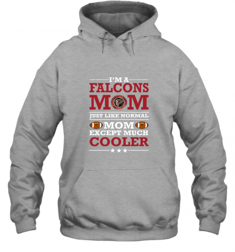 9lgl i39 m a falcons mom just like normal mom except cooler nfl hoodie 23 front sport grey