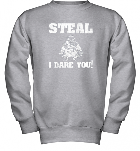 vou6 kids baseball catcher gift funny youth shirt steal i dare you33 youth sweatshirt 47 front sport grey
