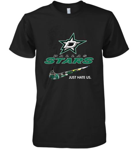 NHL  Dallas Star x Nike Just Hate Us Premium Men's T-Shirt
