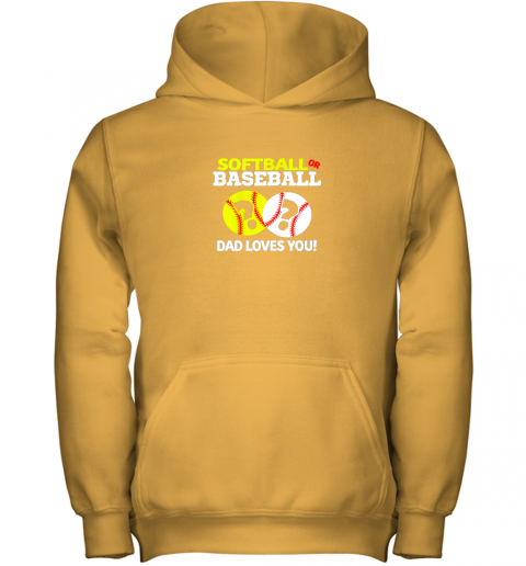 nj0y softball or baseball dad loves you gender reveal youth hoodie 43 front gold