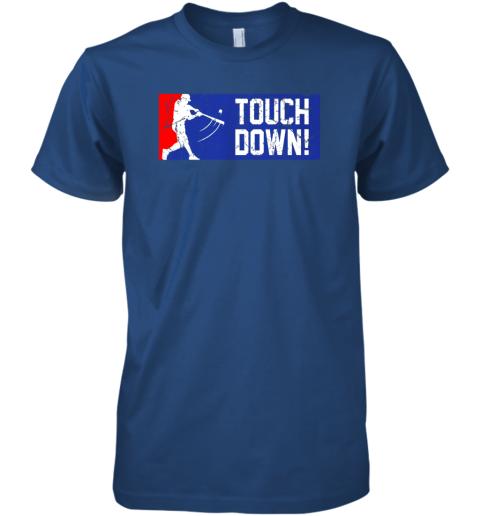 0p8j touchdown baseball funny family gift base ball premium guys tee 5 front royal