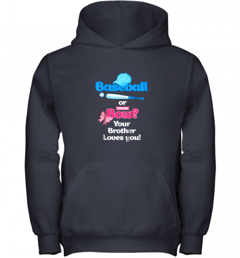 5wqf kids baseball or bows gender reveal shirt your brother loves you youth hoodie 43 front navy