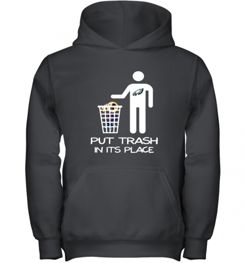 Philadelphia Eagles Put Trash In Its Place Funny NFL Youth Hoodie