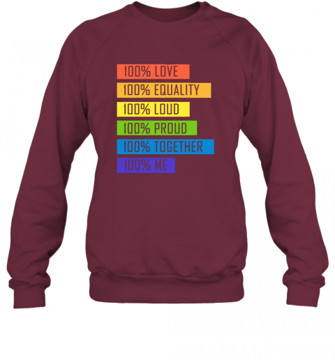 tzyp 100 love equality loud proud together 100 me lgbt sweatshirt 35 front maroon