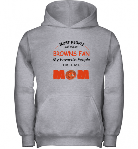 l0uq most people call me cleveland browns fan football mom youth hoodie 43 front sport grey
