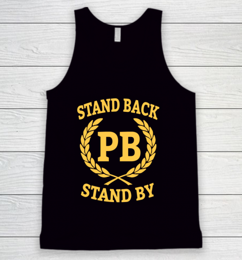 Stand Back And Stand By Tank Top 1
