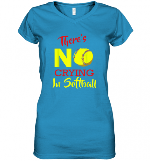 4ixs there39 s no crying in softball baseball coach player lover women v neck t shirt 39 front sapphire