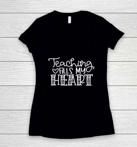 Teaching Fills My Heart Valentine Cute Love Teacher Student Women's V-Neck T-Shirt