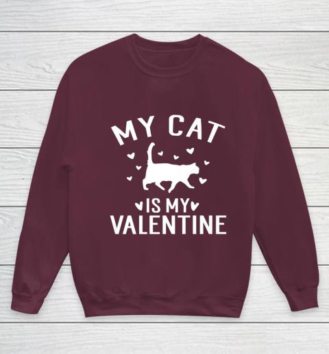 My Cat is My Valentine T Shirt Anti Valentines Day Youth Sweatshirt 4