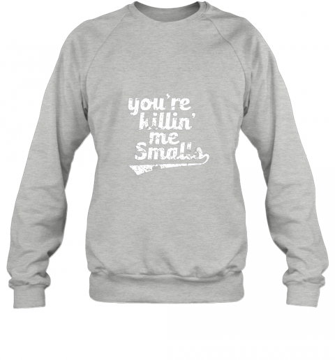 whln you39 re killin me smalls baseball softball sweatshirt 35 front sport grey