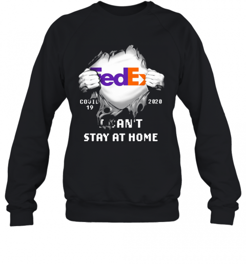 Fedex Covid 19 2020 I Can'T Stay At Home Hand Sweatshirt