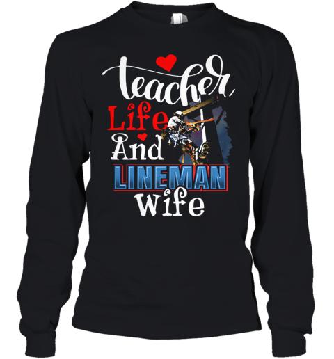Teacher Life And Lineman Wife Youth Long Sleeve